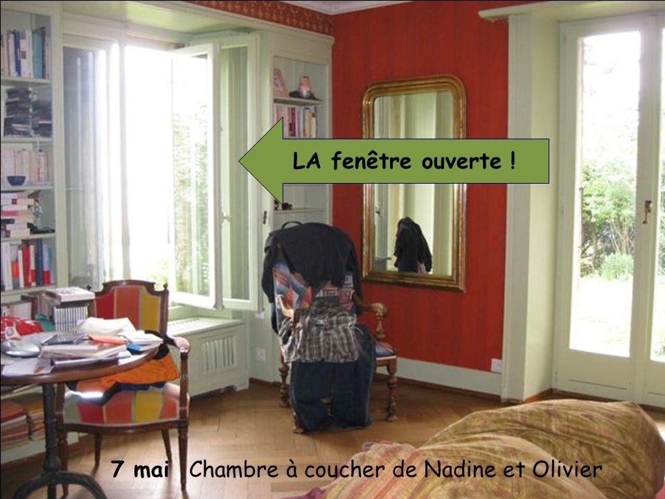 7 mai Chambre à coucher de Nadine et Olivier LA fenêtre ouverte !