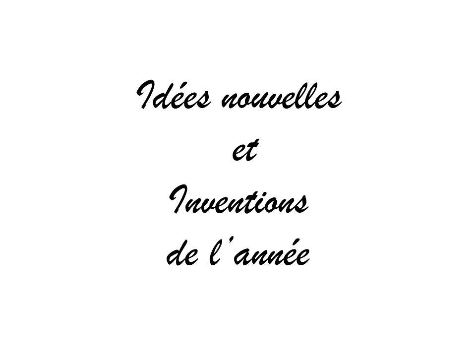 Idées nouvelles et Inventions de lannée
