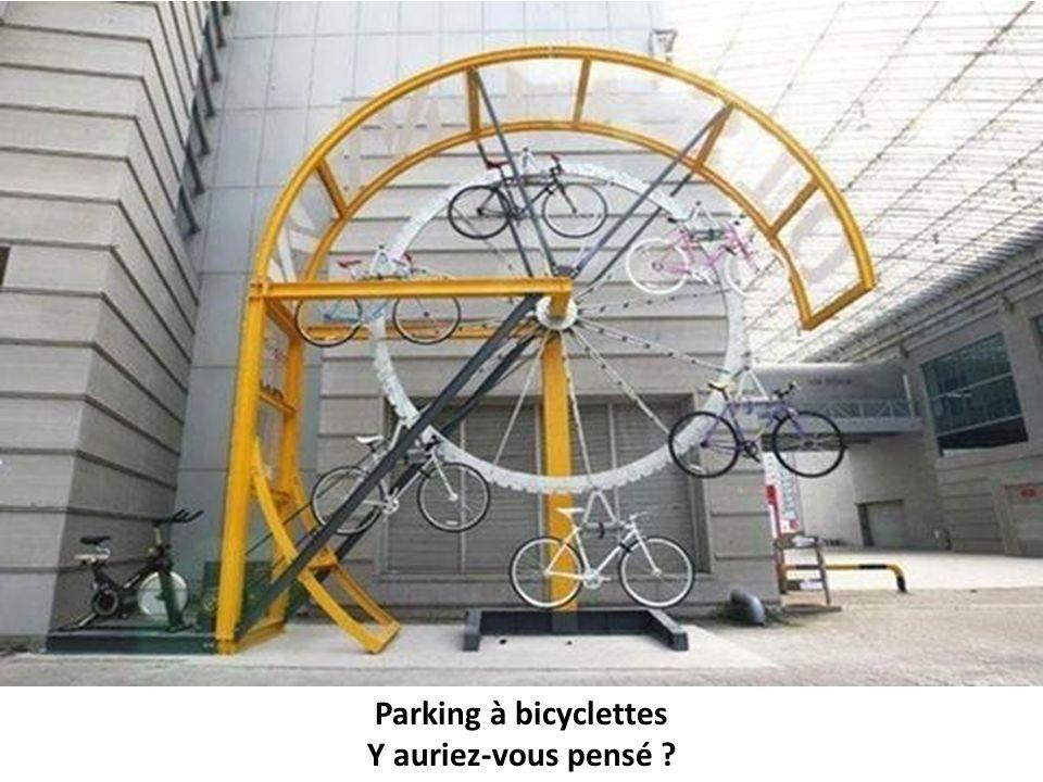 Parking à bicyclettes Y auriez-vous pensé ?