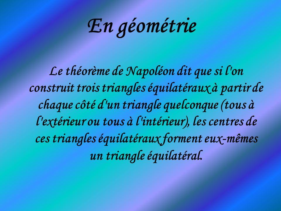 En géométrie Le théorème de Napoléon dit que si l'on construit trois triangles équilatéraux à partir de chaque côté d'un triangle quelconque (tous à l