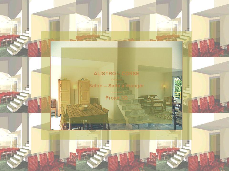 ALISTRO – CORSE ------- Salon – Salle à manger ------- Projet 3D