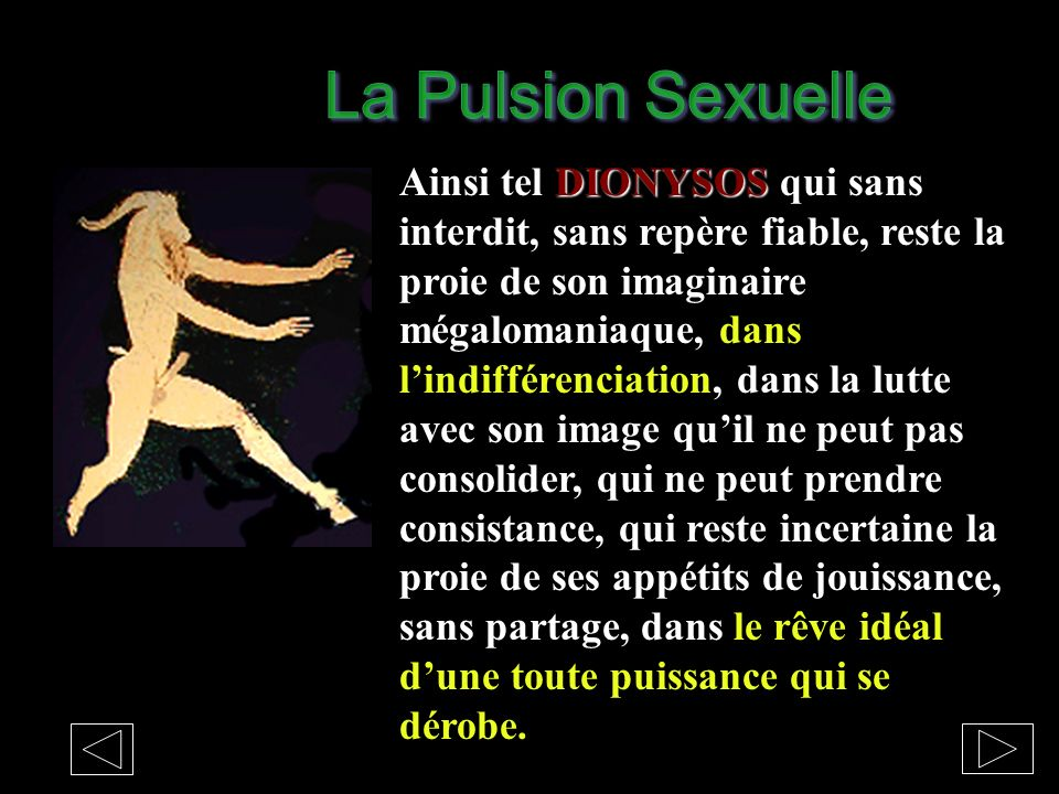 NARCISSE PAN Ainsi tel NARCISSE, PAN SE VIT SOUS LA CONTRAINTE ADDICTIVE dune fusion non pas à son image mais, à son corps, à la pulsion sexuelle, à l