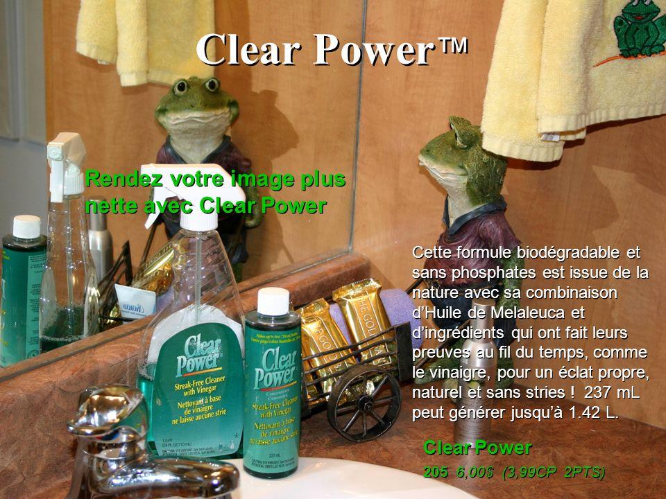 Clear Power 205 6,00$ (3,99CP 2PTS) Clear Power 205 6,00$ (3,99CP 2PTS) Rendez votre image plus nette avec Clear Power Cette formule biodégradable et