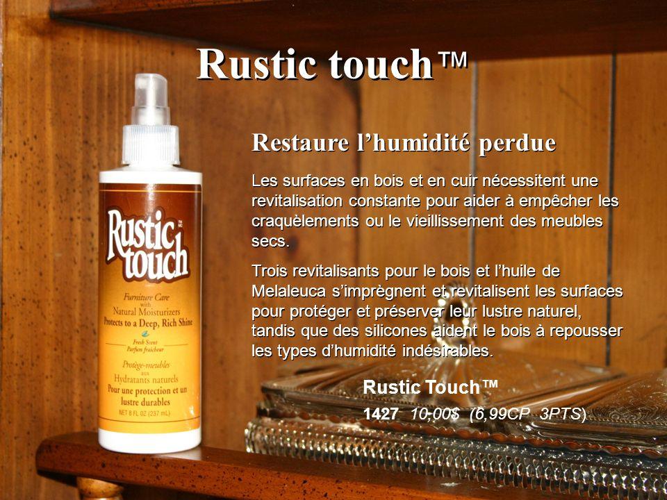 Rustic touch Restaure lhumidité perdue Les surfaces en bois et en cuir nécessitent une revitalisation constante pour aider à empêcher les craquèlement