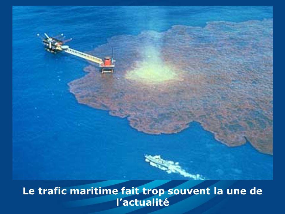 Le trafic maritime fait trop souvent la une de lactualité