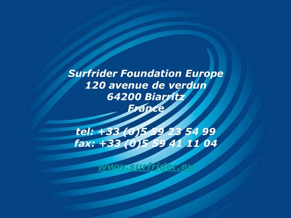Surfrider Foundation Europe 120 avenue de verdun 64200 Biarritz France tel: +33 (0)5 59 23 54 99 fax: +33 (0)5 59 41 11 04 www.surfrider.eu www.surfrider.eu