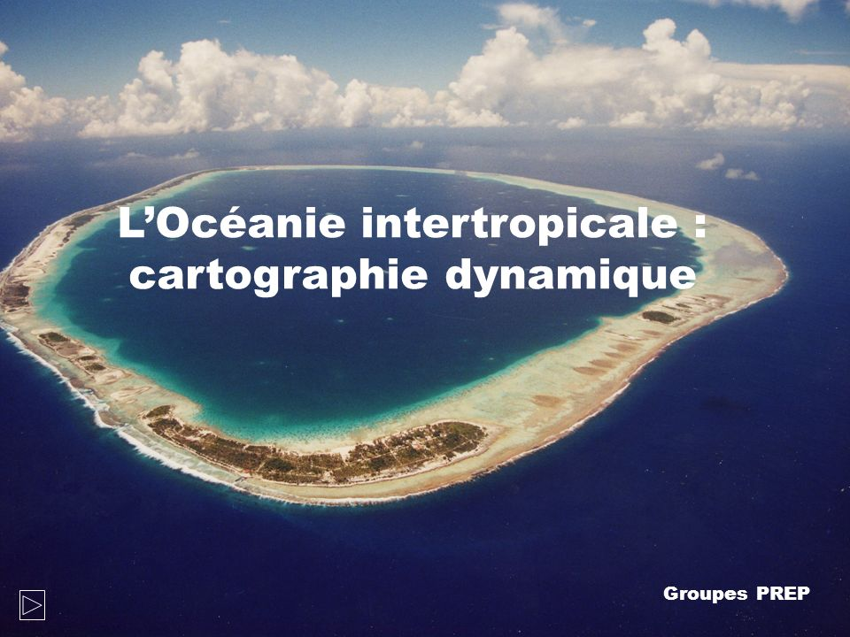 LOcéanie intertropicale : interfaces.