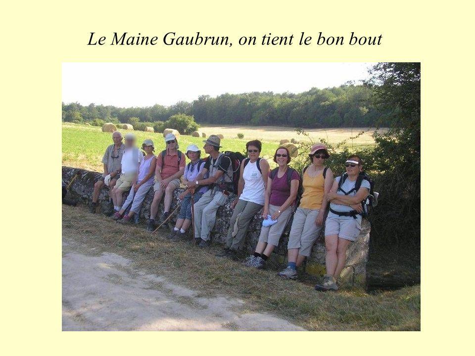 Le Maine Gaubrun, on tient le bon bout