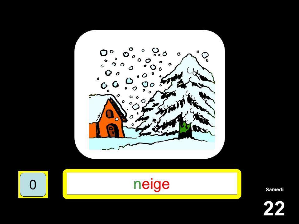 Samedi 22 1510515 ***** 15105 N**** 151055 NEIGE 151050 neige 151050