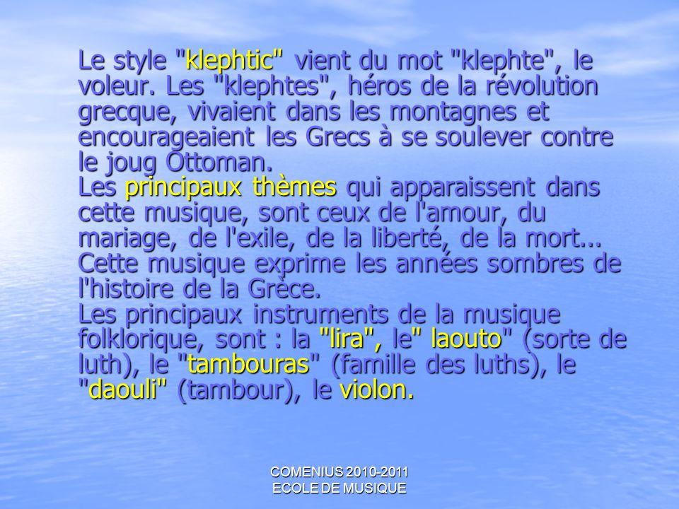 COMENIUS 2010-2011 ECOLE DE MUSIQUE Le style