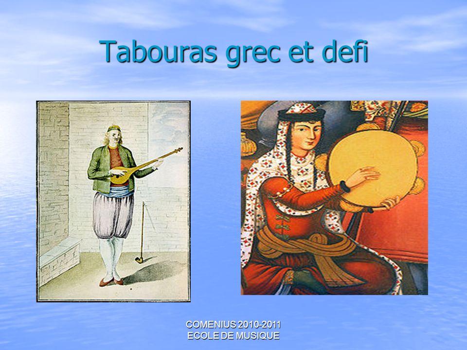 COMENIUS 2010-2011 ECOLE DE MUSIQUE Tabouras grec et defi