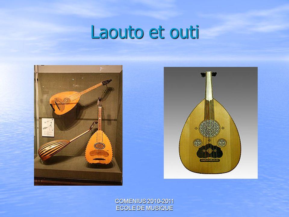 COMENIUS 2010-2011 ECOLE DE MUSIQUE Laouto et outi