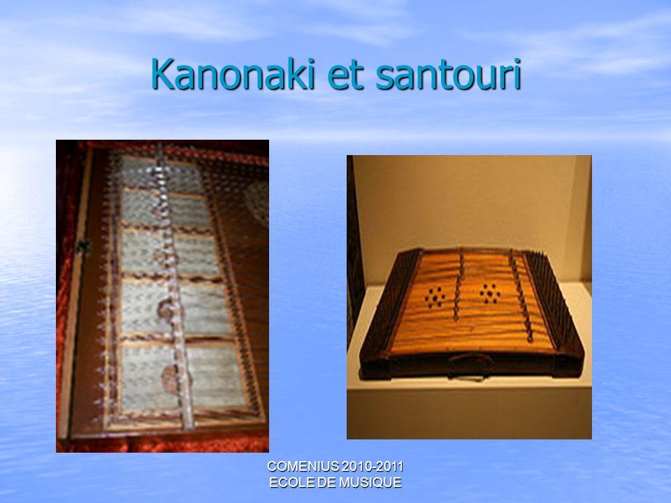 COMENIUS 2010-2011 ECOLE DE MUSIQUE Kanonaki et santouri