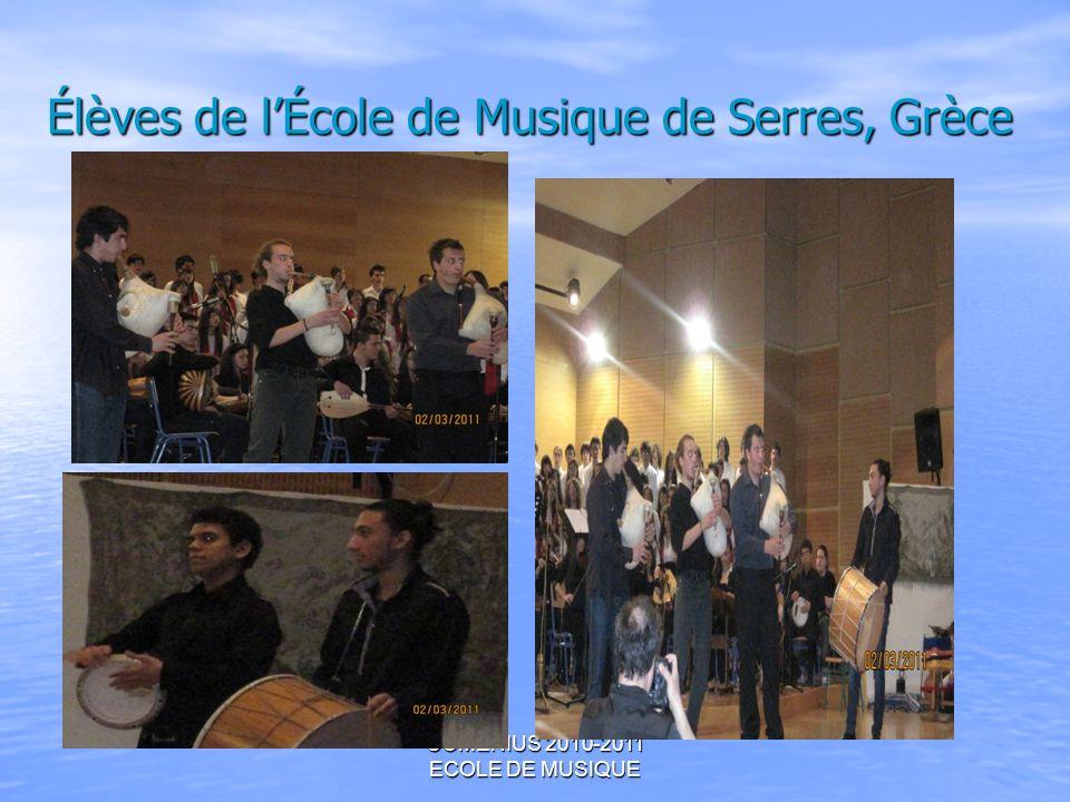 COMENIUS 2010-2011 ECOLE DE MUSIQUE Élèves de lÉcole de Musique de Serres, Grèce