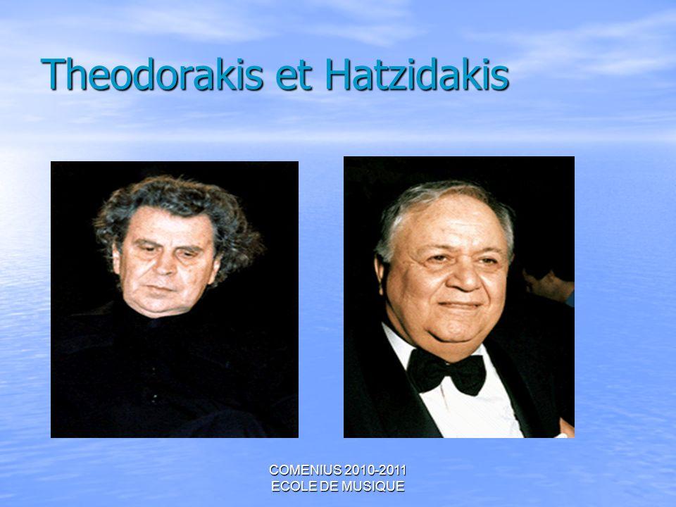 COMENIUS 2010-2011 ECOLE DE MUSIQUE Theodorakis et Hatzidakis