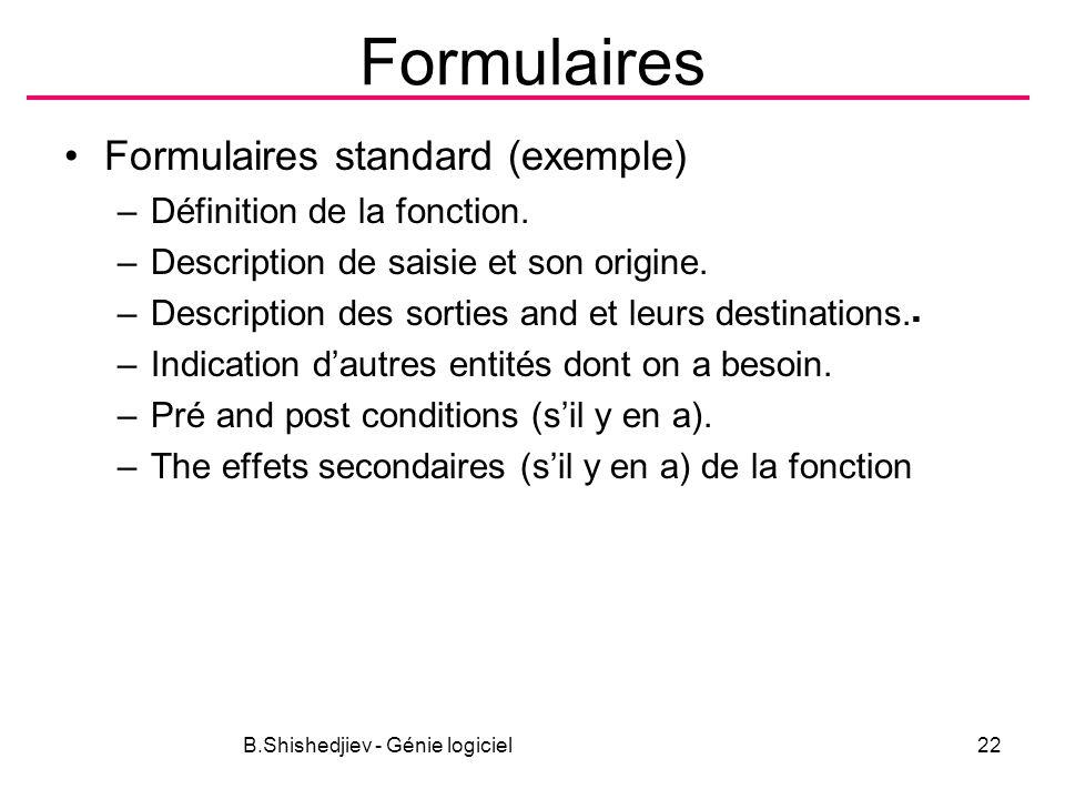 Formulaires Formulaires standard (exemple) –Définition de la fonction.