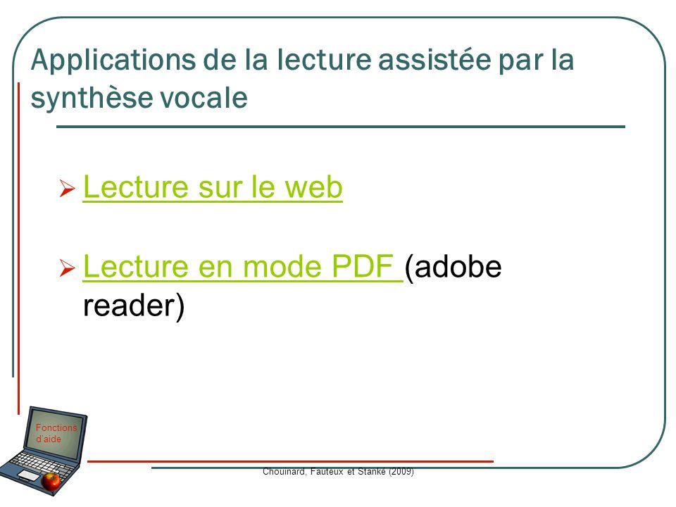 Fonctions daide Chouinard, Fauteux et Stanké (2009) Lecture sur le web Lecture en mode PDF (adobe reader) Lecture en mode PDF Applications de la lectu
