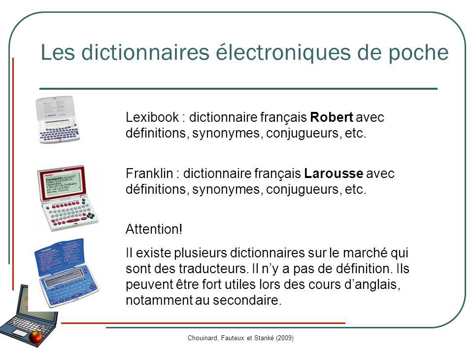 Fonctions daide Chouinard, Fauteux et Stanké (2009) Les dictionnaires électroniques de poche Lexibook : dictionnaire français Robert avec définitions,