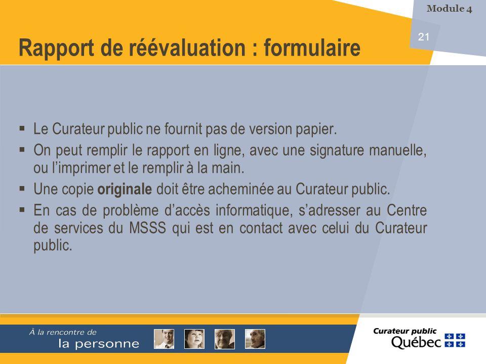 21 Rapport de réévaluation : formulaire Le Curateur public ne fournit pas de version papier.