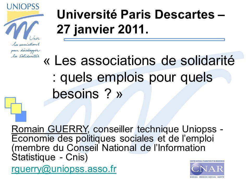 « Les associations de solidarité : quels emplois pour quels besoins ? » Romain GUERRY, conseiller technique Uniopss - Economie des politiques sociales