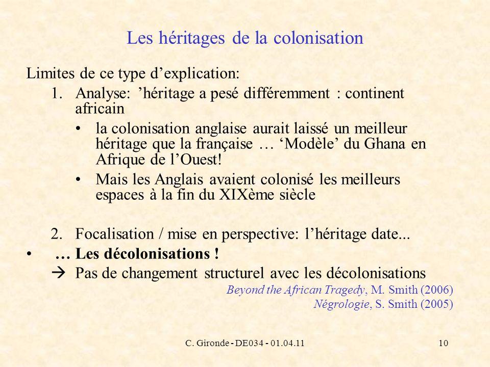 C. Gironde - DE034 - 01.04.1110 Limites de ce type dexplication: 1.Analyse: héritage a pesé différemment : continent africain la colonisation anglaise