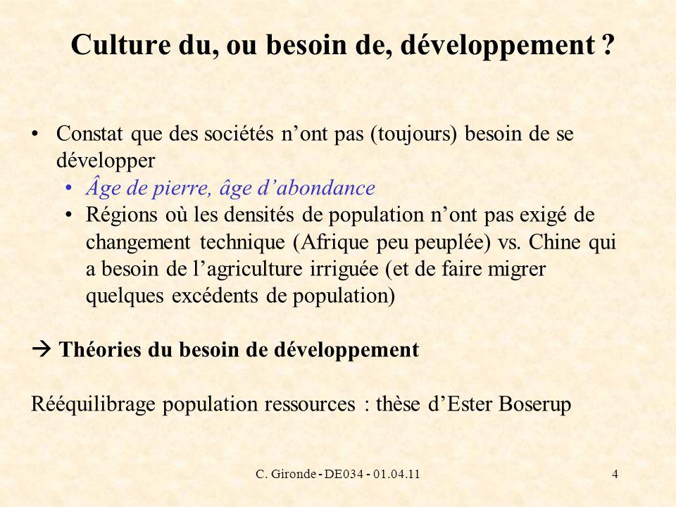 C. Gironde - DE034 - 01.04.114 Culture du, ou besoin de, développement ? Constat que des sociétés nont pas (toujours) besoin de se développer Âge de p