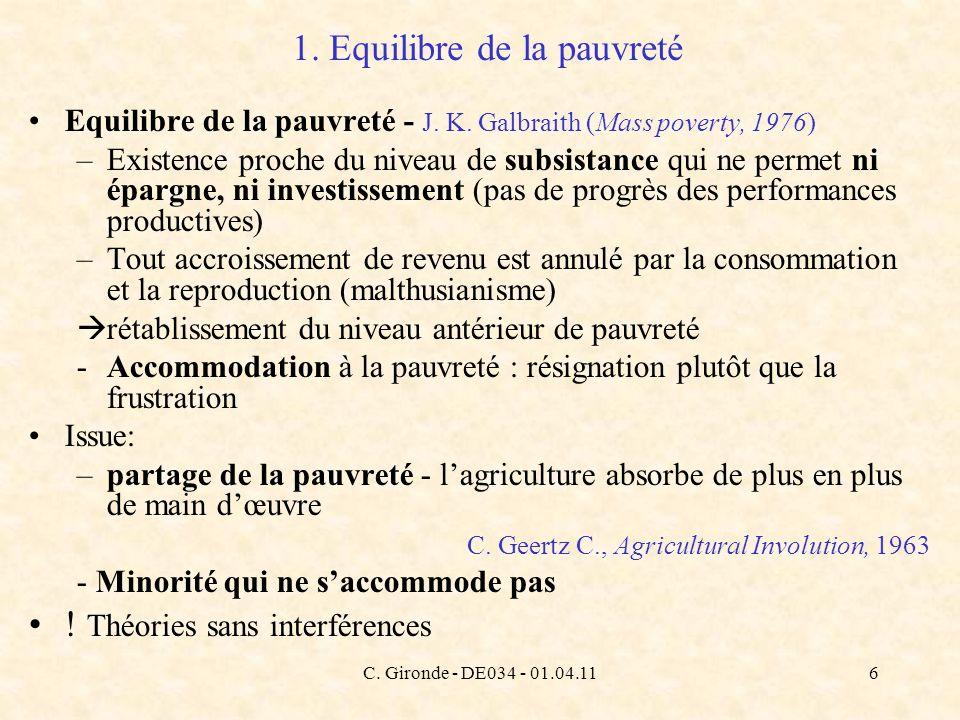 C. Gironde - DE034 - 01.04.116 1. Equilibre de la pauvreté Equilibre de la pauvreté - J. K. Galbraith (Mass poverty, 1976) –Existence proche du niveau