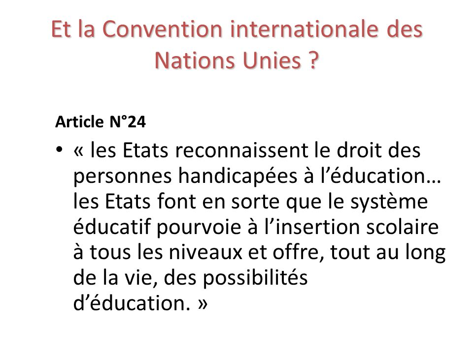 Et la Convention internationale des Nations Unies .
