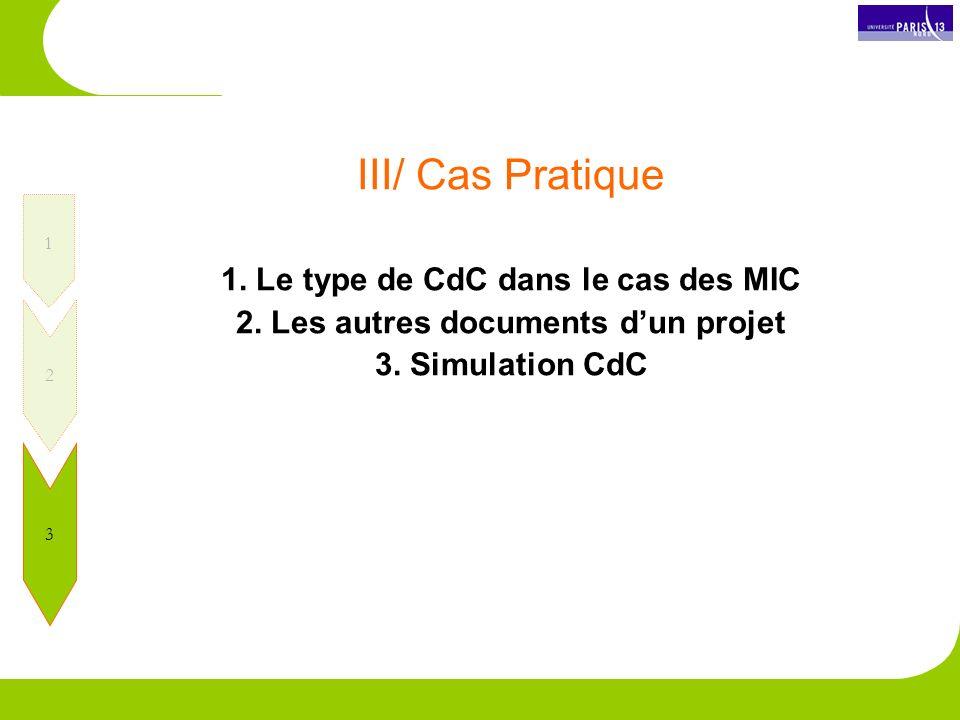 III/ Cas Pratique 1.Le type de CdC dans le cas des MIC 2.