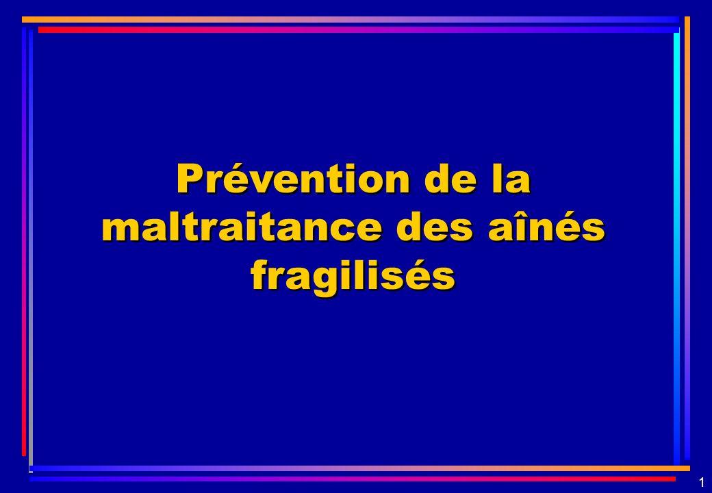 1 Prévention de la maltraitance des aînés fragilisés