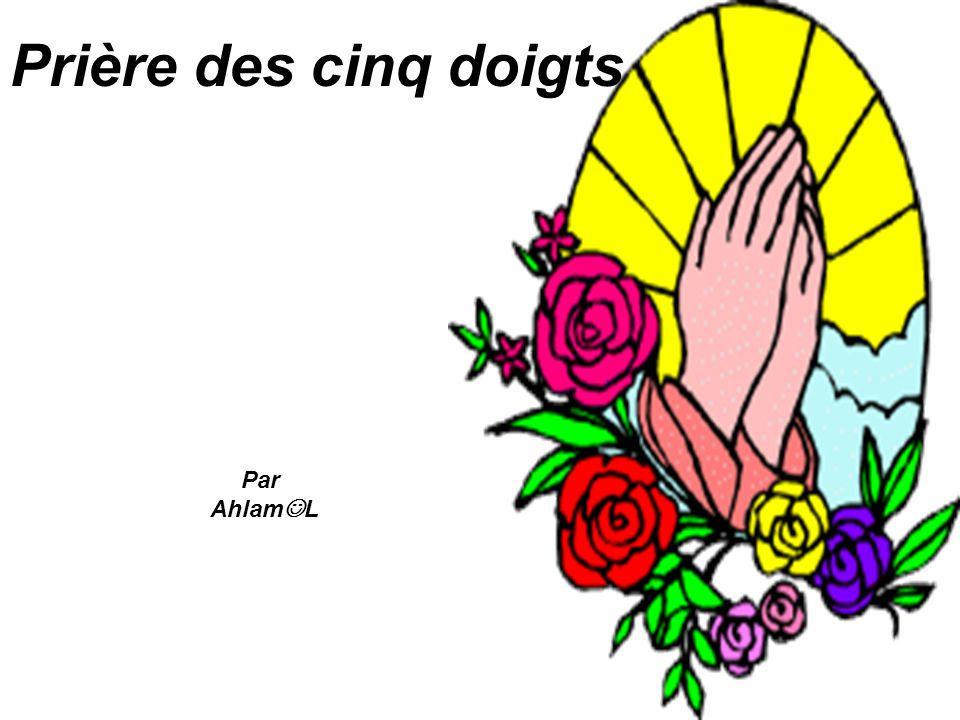 Prière des cinq doigts Par Ahlam L
