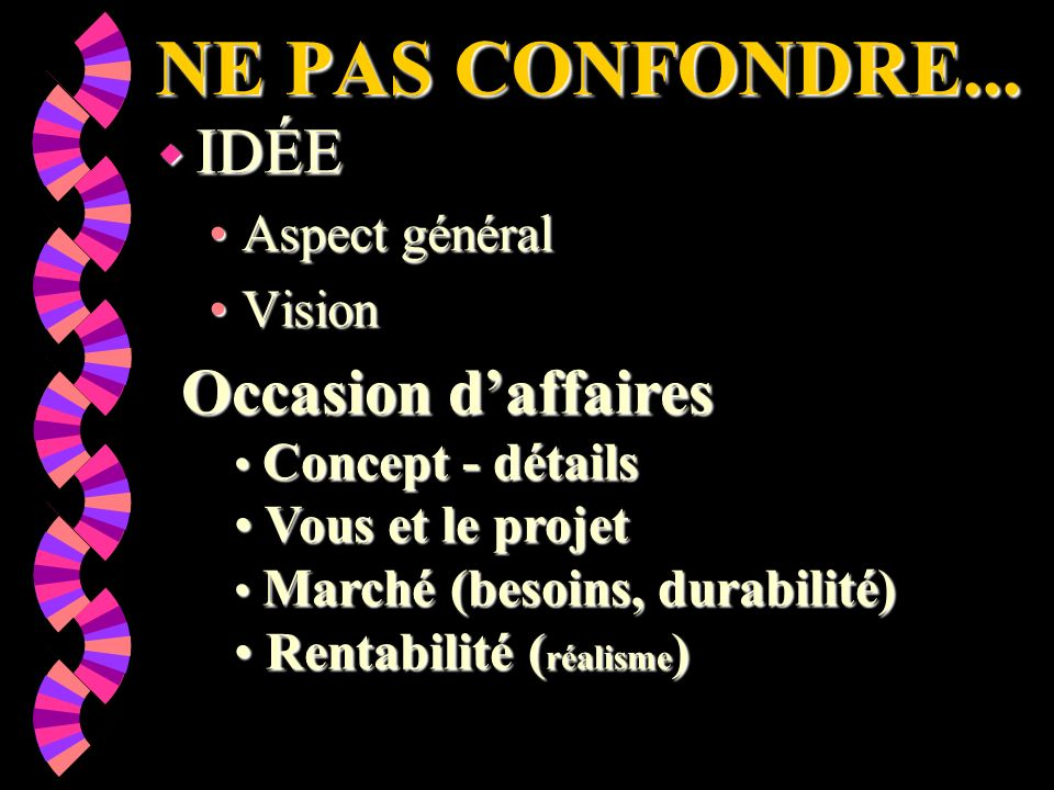 NE PAS CONFONDRE...