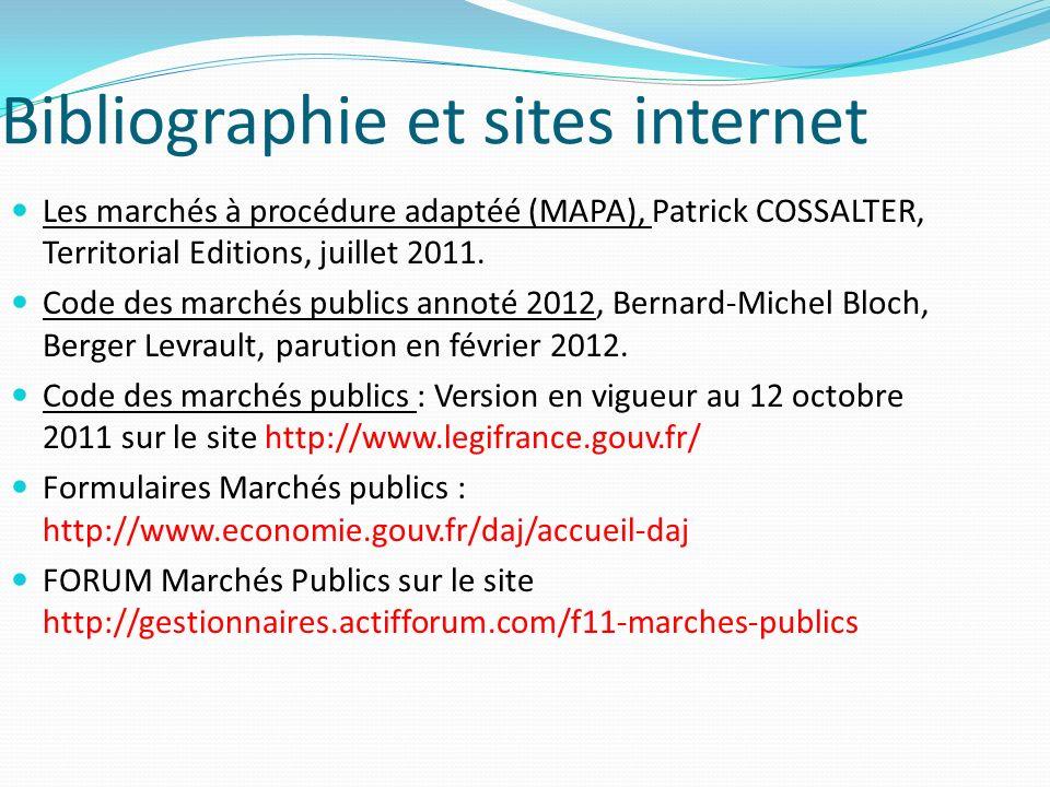 Bibliographie et sites internet Les marchés à procédure adaptéé (MAPA), Patrick COSSALTER, Territorial Editions, juillet 2011.