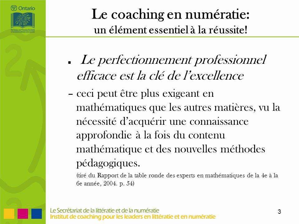 3 Le coaching en numératie: un élément essentiel à la réussite.