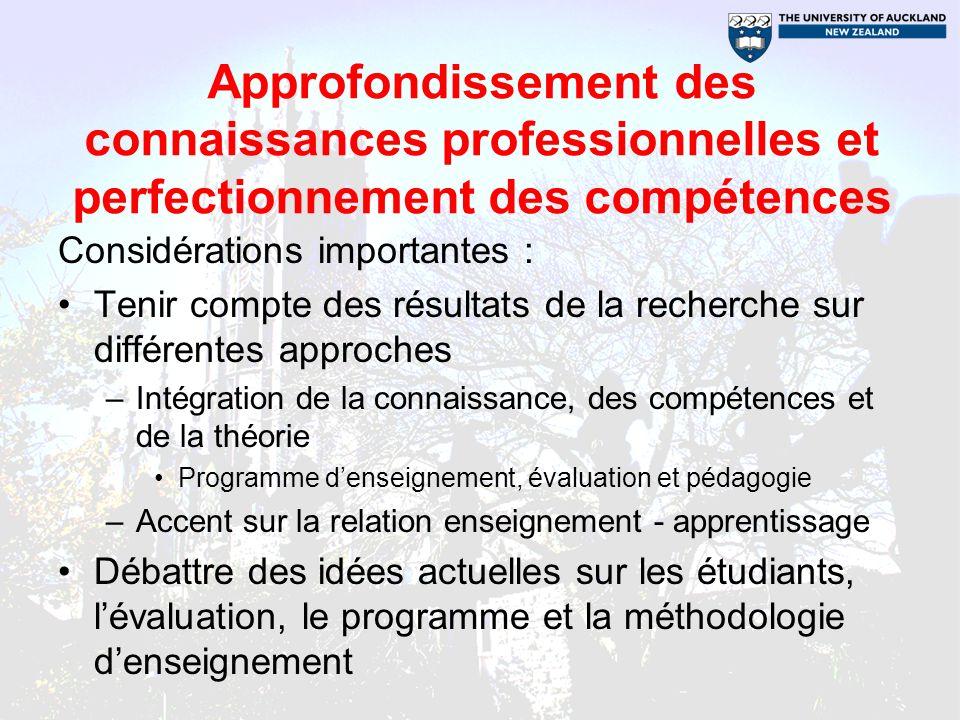 Approfondissement des connaissances professionnelles et perfectionnement des compétences Considérations importantes : Tenir compte des résultats de la