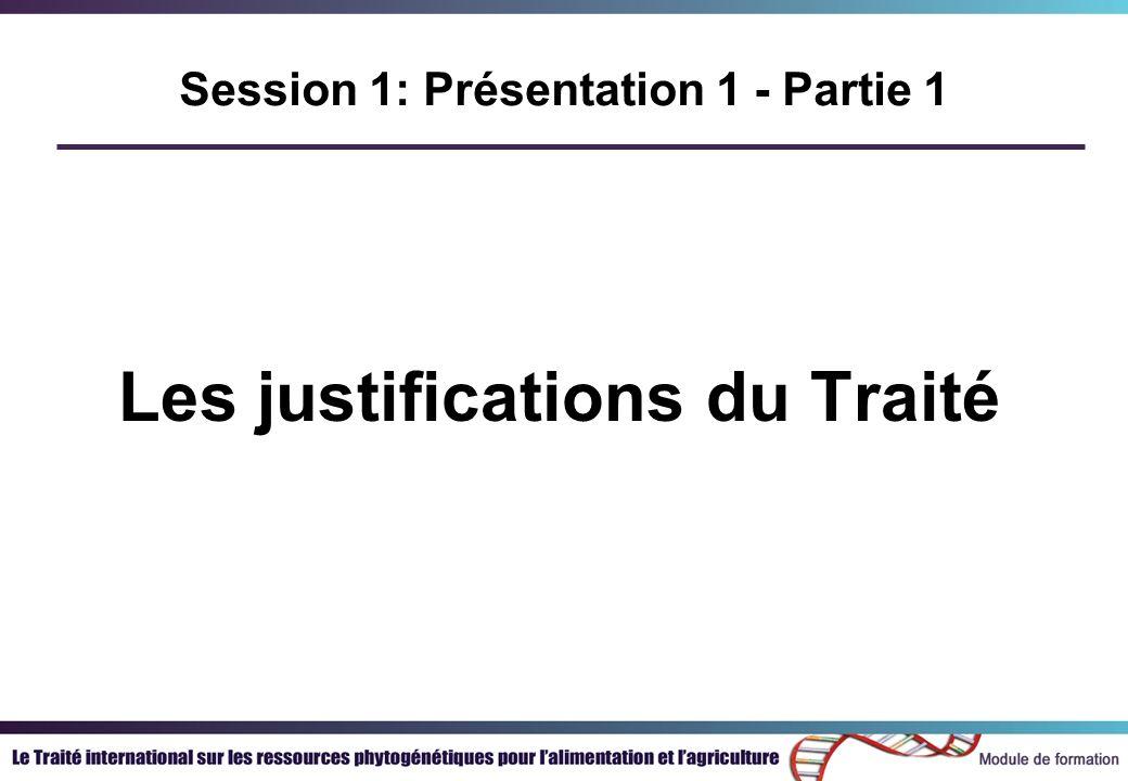 Les justifications du Traité Session 1: Présentation 1 - Partie 1
