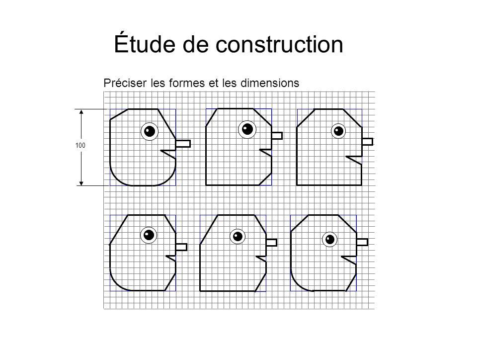 Préciser les formes et les dimensions Étude de construction 100