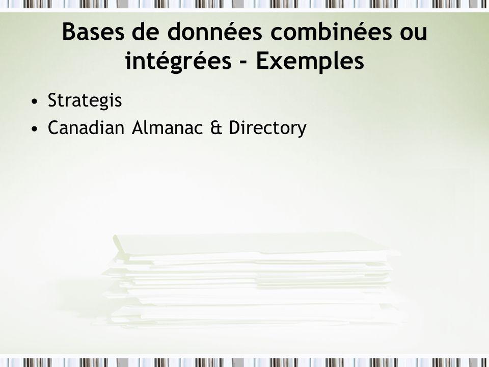 Bases de données combinées ou intégrées - Exemples Strategis Canadian Almanac & Directory