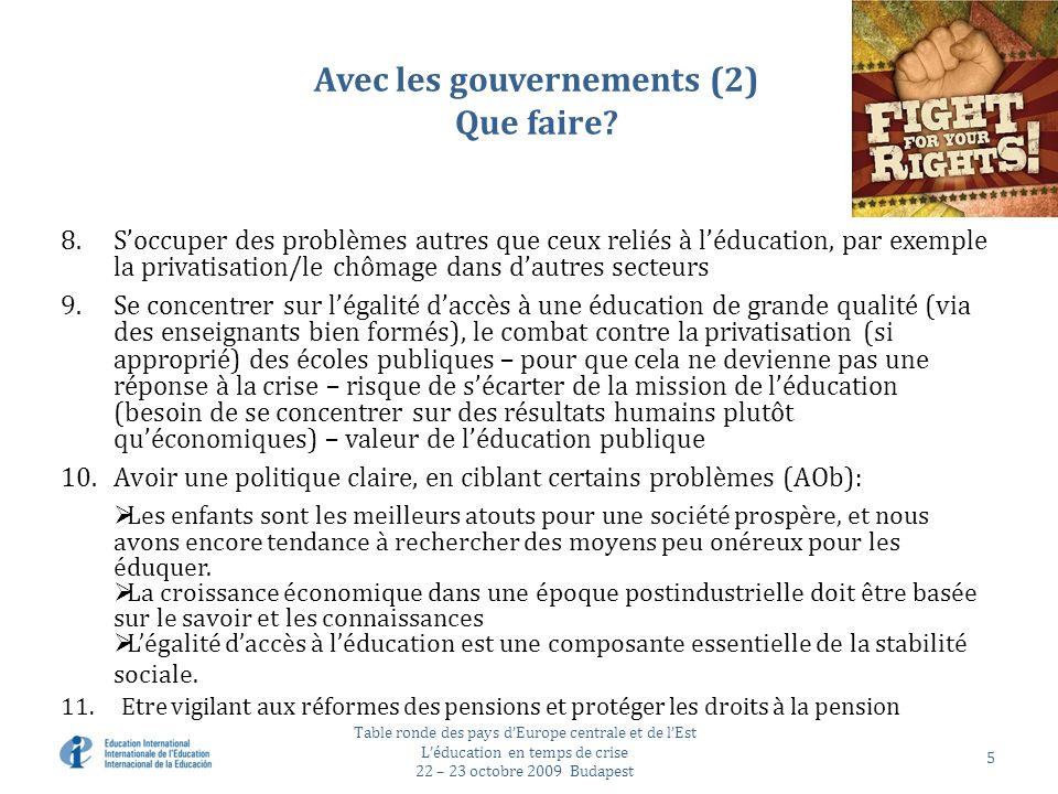 Avec les gouvernements (2) Que faire.