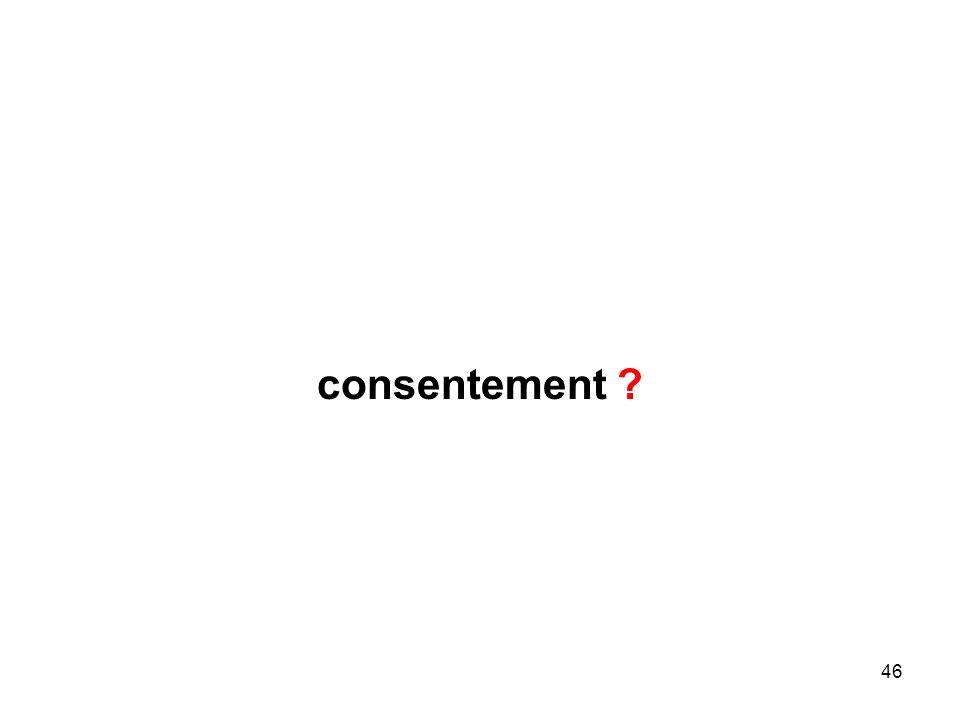 46 consentement