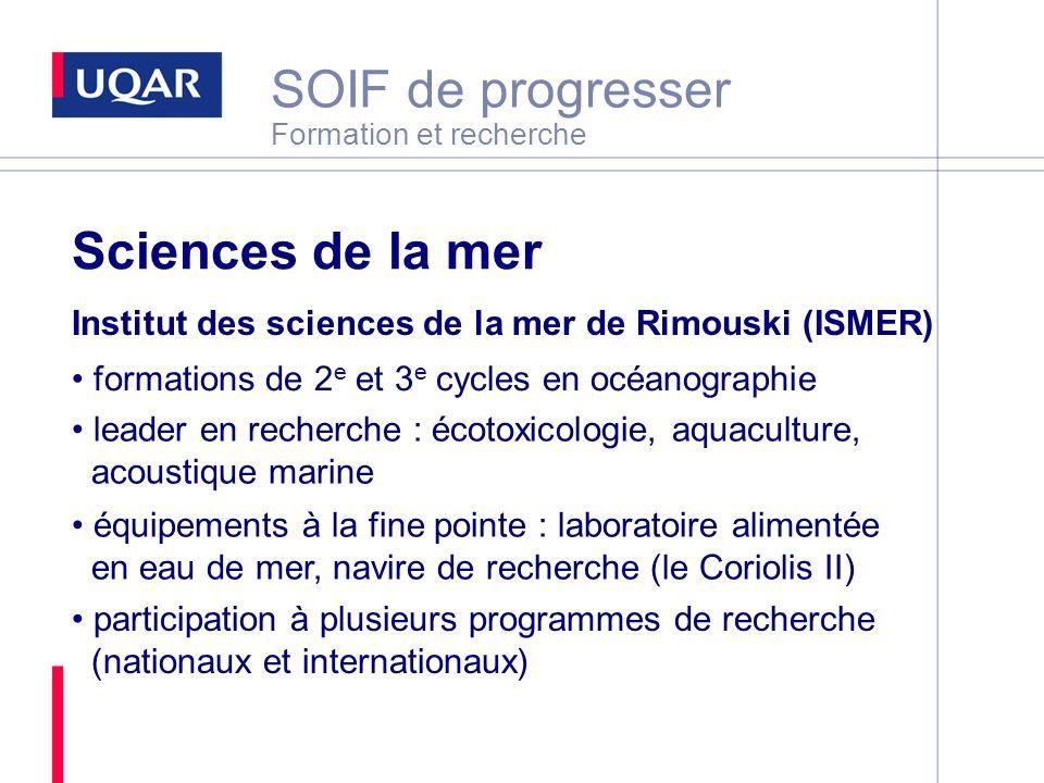 SOIF de progresser Formation et recherche Sciences de la mer Institut des sciences de la mer de Rimouski (ISMER) formations de 2 e et 3 e cycles en oc