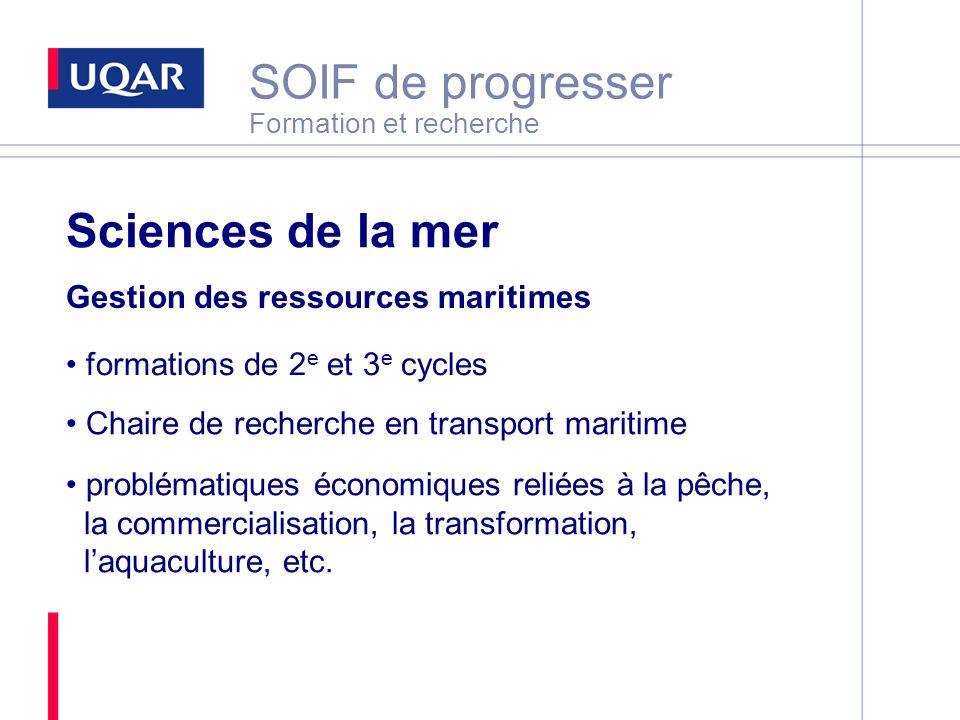 SOIF de progresser Formation et recherche Sciences de la mer Gestion des ressources maritimes formations de 2 e et 3 e cycles Chaire de recherche en t