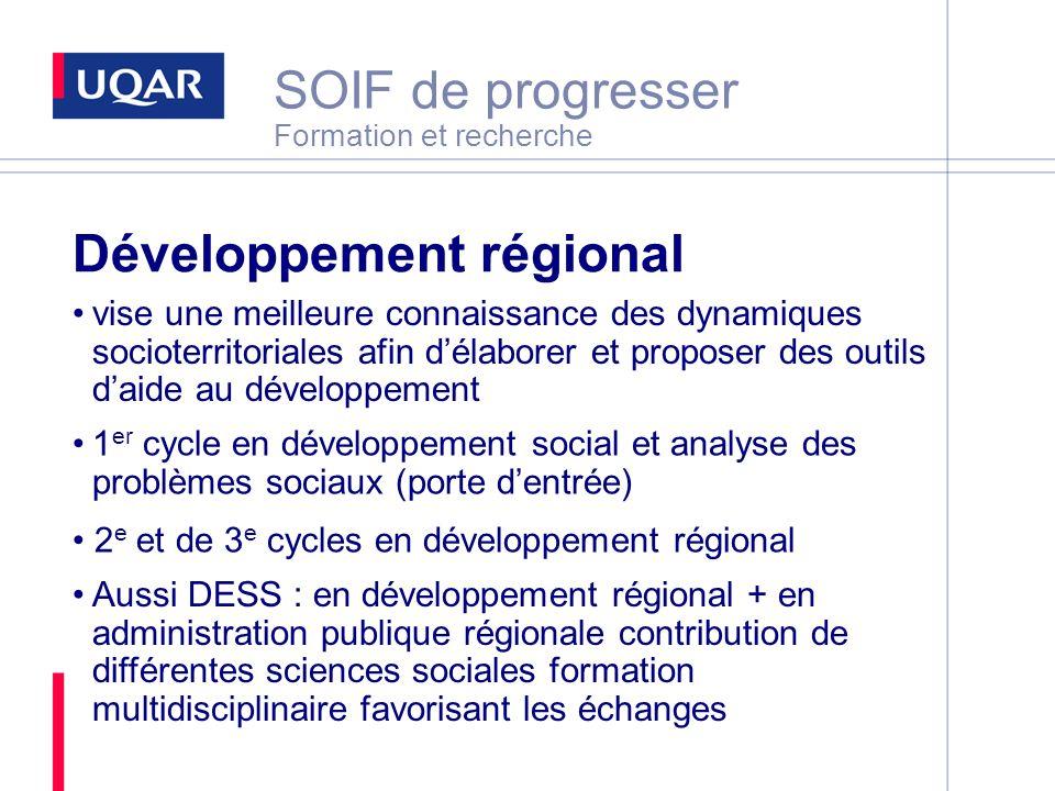 SOIF de progresser Formation et recherche Développement régional vise une meilleure connaissance des dynamiques socioterritoriales afin délaborer et p
