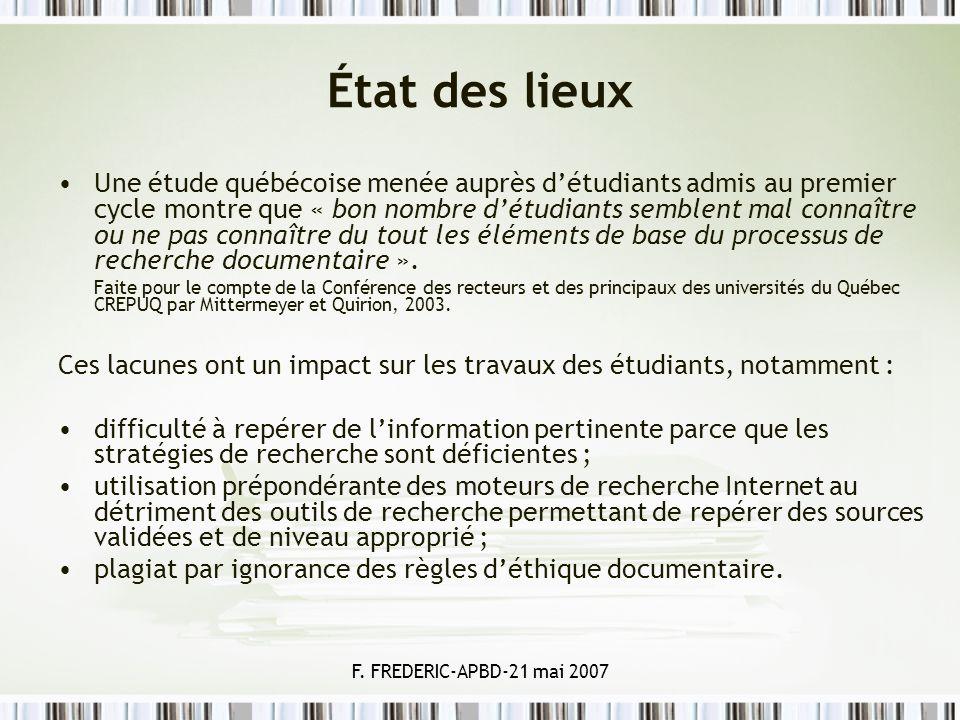 F. FREDERIC-APBD-21 mai 2007 État des lieux Une étude québécoise menée auprès détudiants admis au premier cycle montre que « bon nombre détudiants sem