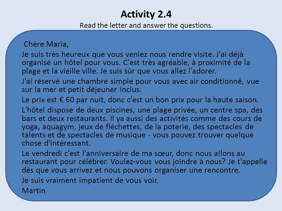 Activity 2.4 Read the letter and answer the questions.