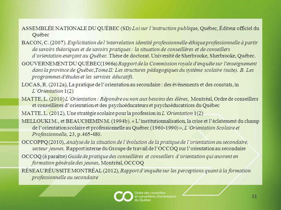 ASSEMBLÉE NATIONALE DU QUÉBEC (SD) Loi sur linstruction publique, Québec, Éditeur officiel du Québec BACON, C.