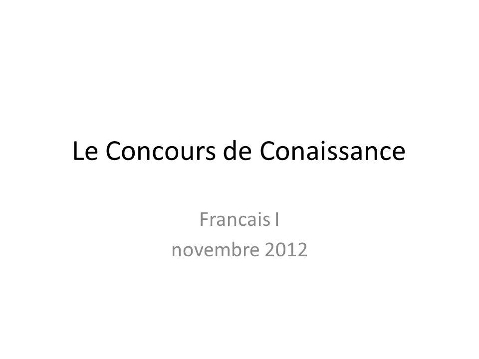 Le Concours de Conaissance Francais I novembre 2012