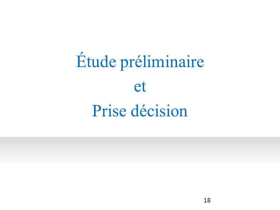 Étude préliminaire et Prise décision 18