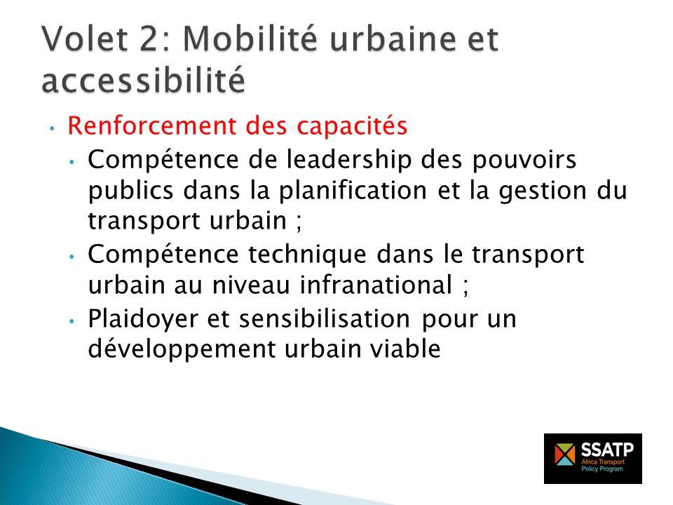 Renforcement des capacités Compétence de leadership des pouvoirs publics dans la planification et la gestion du transport urbain ; Compétence techniqu