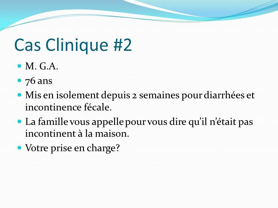 Cas Clinique #2 M.G.A.